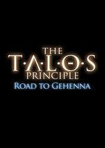 The Talos Principle : Road to Gehenna