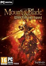 Mount & Blade : With Fire & Sword