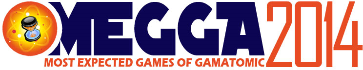 Most Expected Games of Gamatomic
