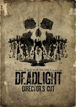 Deadlight : Director's Cut