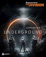 Tom Clancy's The Division - Souterrain