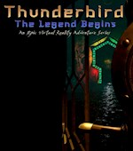 Thunderbird : The Legend Begins