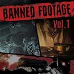 Resident Evil VII - Banned Footage Vol.1