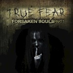 True Fear : Forsaken Souls