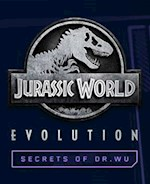 Jurassic World Evolution : Secrets of Dr Wu