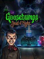 Goosebumps : Dead of Night